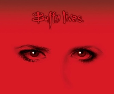 Buffy Lives, Buffy the Vampire Slayer